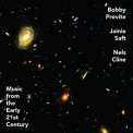 Bobby Previte, Jamie Saft, Nels Cline - Music From The Early 21st Century '2020