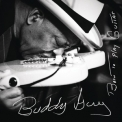 Buddy Guy - Born To Play Guitar [Hi-Res] '2015