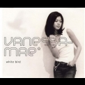 Vanessa Mae - White Bird [CDS] '2001