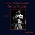 Dexter Gordon - Swiss Nights, Vol. 2 '2016