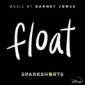 Barney Jones - Float '2020