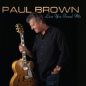 Paul Brown - Love You Found Me [Hi-Res] '2010