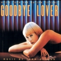 John Ottman - Goodbye Lover OST '1998
