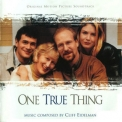 Cliff Eidelman - One True Thing / Истинные ценности OST '1998