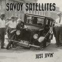 Savoy Satellites - Just Jivin' '2020