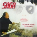 Saga - Worlds Apart Revisted (CD2) '2007