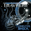 Traveler - Termination Shock '2020