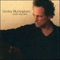 Lindsey Buckingham - Under The Skin '2006