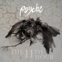 Psyche - The 11th Hour '2005