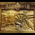 Bolt Thrower - Those Once Loyal (Limited Edition) '2005