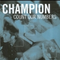 Champion - Count Our Numbers '2002