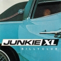 Junkie XL - Billy Club '1998