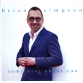Brian Simpson - Something About You '2018