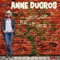 Anne Ducros - Brother? Brother! [Hi-Res] '2017