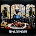 King Crimson - The Power To Believe '2019