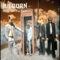 Milburn - These Are The Facts '2007