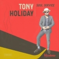 Tony Holiday - Soul Service '2020