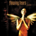 Flowing Tears - Jade '2000