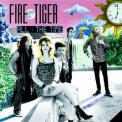 Fire Tiger - All The Time '2020