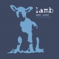 Lamb - What Sound  (Limited Edition) (CD1) '2002