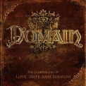 Domain - The Chronicles Of Love, Hate And Sorrow '2009
