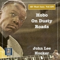 John Lee Hooker - All That Jazz, Vol. 129 Hobo On Dusty Roads - 2020 (24-48) '2020