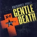 Excessive Force (KMFDM) - Gentle Death '2007