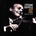 Stephane Grappelli - Keep Cool (24-44) '2020