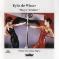 Eylin De Winter - Magic Woman '1993
