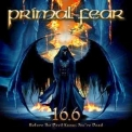 Primal Fear - 16.6 Before The Devil Knows You're Dead '2009