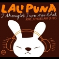 Lali Puna - I Thought I Was Over That : Rare, Remixed And B-sides (CD2) '2005