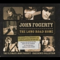 John Fogerty - The Long Road Home: The Ultimate John Fogerty & Creedence Collection '2005