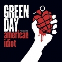 Green Day - American Idiot '2004