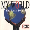 Ice Mc - My World (The Early Songs) '1991