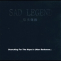Sad Legend - Searching For The Hope In Utter Darkness... [CDS] '2001