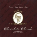 Terry Lee Brown Jr. - Chocolate Chords '1997