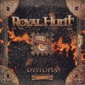 Royal Hunt - Dystopia '2020