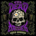 Dead Daisies, The - Holy Ground '2021