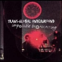 Transglobal Underground - Impossible Broadcasting '2004