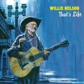 Willie Nelson - Thats Life '2021