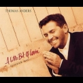 Thomas Anders - A Little Bit Of Lovin' (summer Mix) '1995
