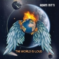 Adam Nitti - The World Is Loud '2021