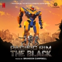 Brandon Campbell - Pacific Rim: The Black (Music from the Netflix Original Anime Series) '2021