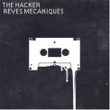 Hacker, The - Reves Mecaniques '2004