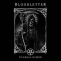 Bloodletter - Funeral Hymns '2021