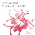 Piers Faccini - Shapes Of The Fall '2021