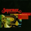 Supermax - Reggaesize It 2 (The Box 33rd anniversary special) '2009