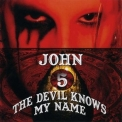 John 5 - The Devil Knows My Name '2007