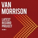 Van Morrison - Latest Record Project, Vol. 1 '2021