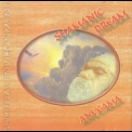 Anugama - Shamanic Dream '1995